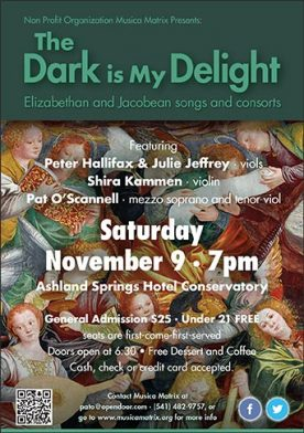 Concert - The Dark is My Delight Elizabethan and Jacobean songs and consorts